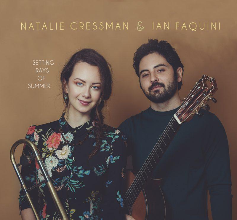 Natalie Cressman & Ian Faquini, Setting Rays of Summer