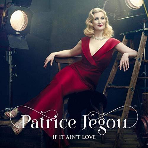 Patrice Jégou, If It Ain't Love
