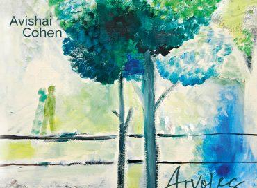 Avishai Cohen: Arvoles (Razdaz)