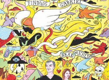 Brad Mehldau: Finding Gabriel (Nonesuch)
