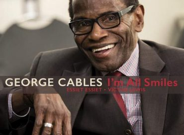 George Cables: I'm All Smiles (HighNote)