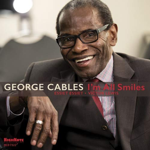 George Cables, I'm All Smiles