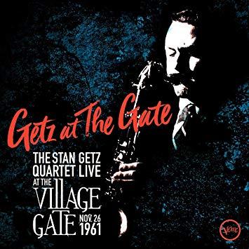 Stan Getz, Getz at the Gate