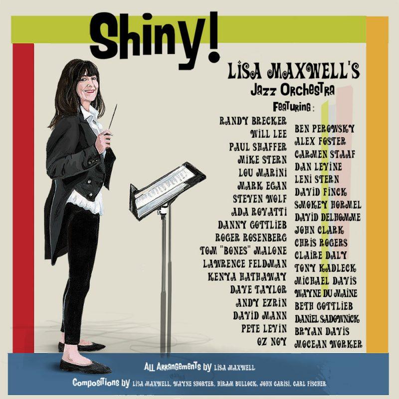 Lisa Maxwell Big Band, Shiny!