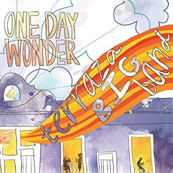 Terraza Big Band, One Day Wonder