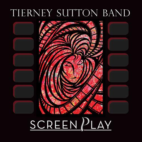 Tierney Sutton Band, ScreenPlay