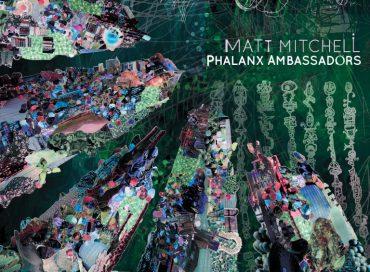 Matt Mitchell: Phalanx Ambassadors (Pi)