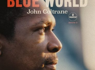 Previously Unreleased John Coltrane Album Debuts September 27