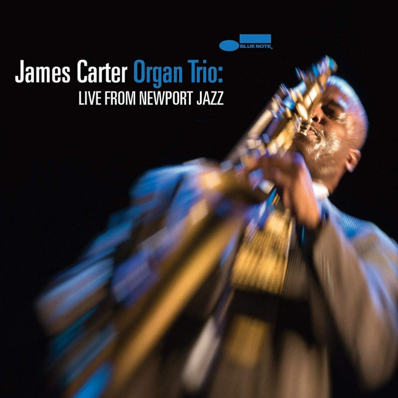 James Carter Organ Trio, Live from Newport