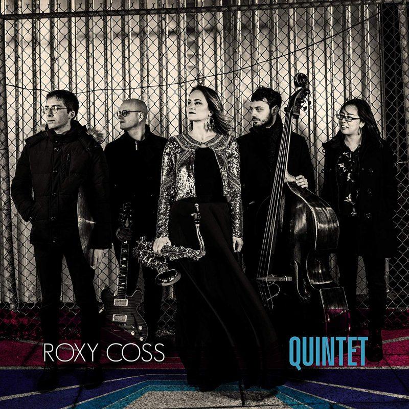 Roxy Coss, Quintet