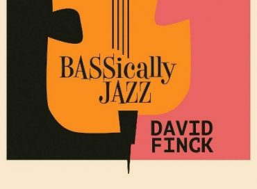 David Finck: BASSically Jazz (Burton Avenue)