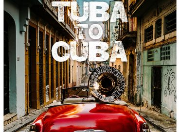 Preservation Hall Jazz Band: A Tuba to Cuba (Sub Pop)