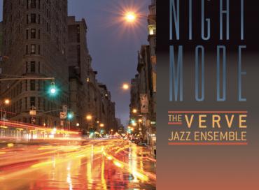The Verve Jazz Ensemble: Night Mode (LightGroove)
