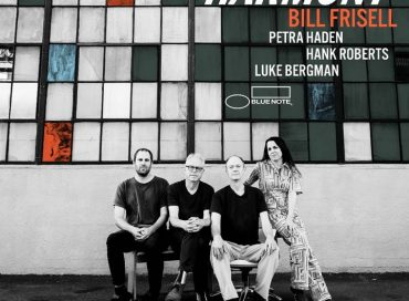 Bill Frisell Releases Promo Video, Leadoff Track from Upcoming Album