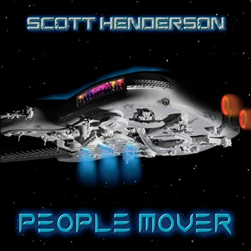 Scott Henderson, People Mover