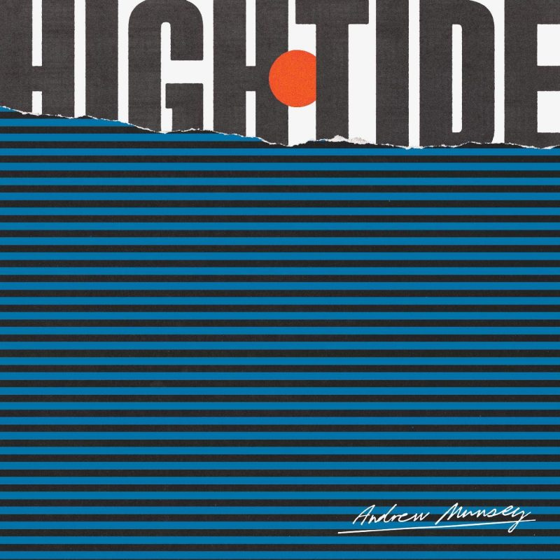 Andrew Munsey, High Tide