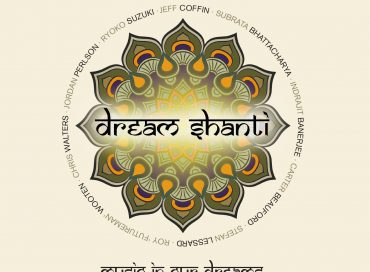 Dream Shanti: Music in Our Dreams (Ear Up)