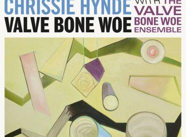 Chrissie Hynde: Valve Bone Woe (BMG)