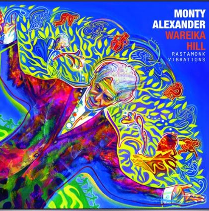 Monty Alexander, Wareika Hill (RastaMonk Vibrations)