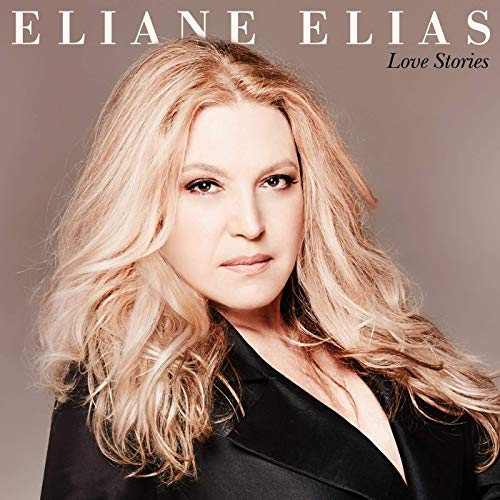 Eliane Elias, Love Stories