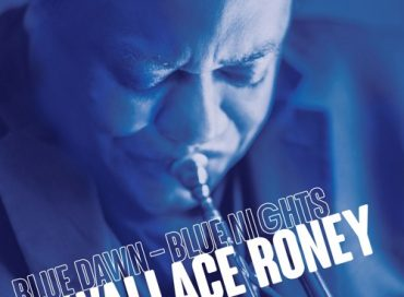 Wallace Roney: Blue Dawn – Blue Nights (HighNote)