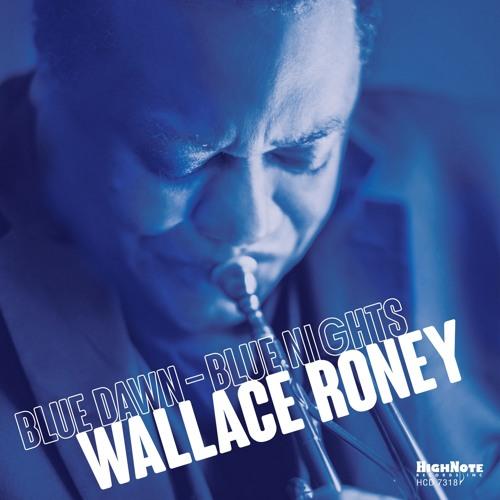 Wallace Roney, Blue Dawn-Blue Nights