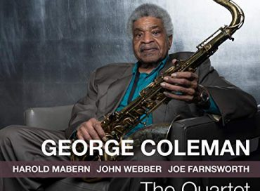 George Coleman: The Quartet (Smoke Sessions)