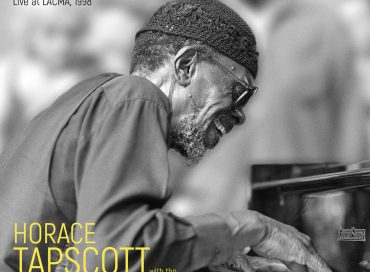 Horace Tapscott with the Pan Afrikan Peoples Arkestra and the Great Voice of UGMAA: Why Don't You Listen? Live at LACMA, 1998 (Dark Tree)