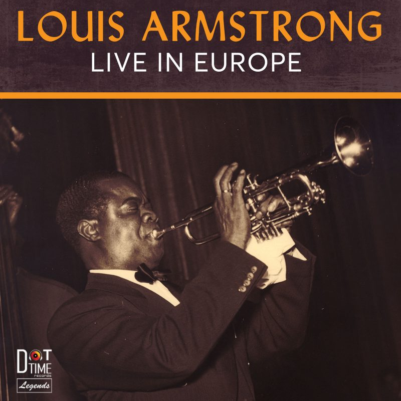 Louis Armstrong, Live in Europe