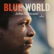 John Coltrane, Blue World
