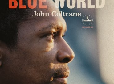 John Coltrane: Blue World (Impulse!)