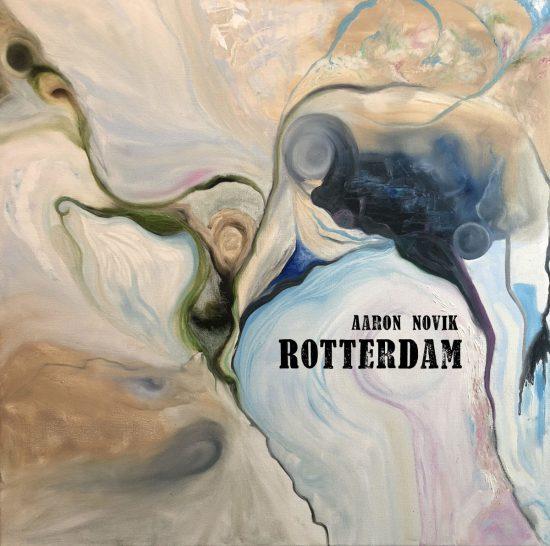 Aaron Novik, Rotterdam