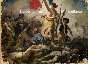 Laszlo Gardony: La Marseillaise (Sunnyside)