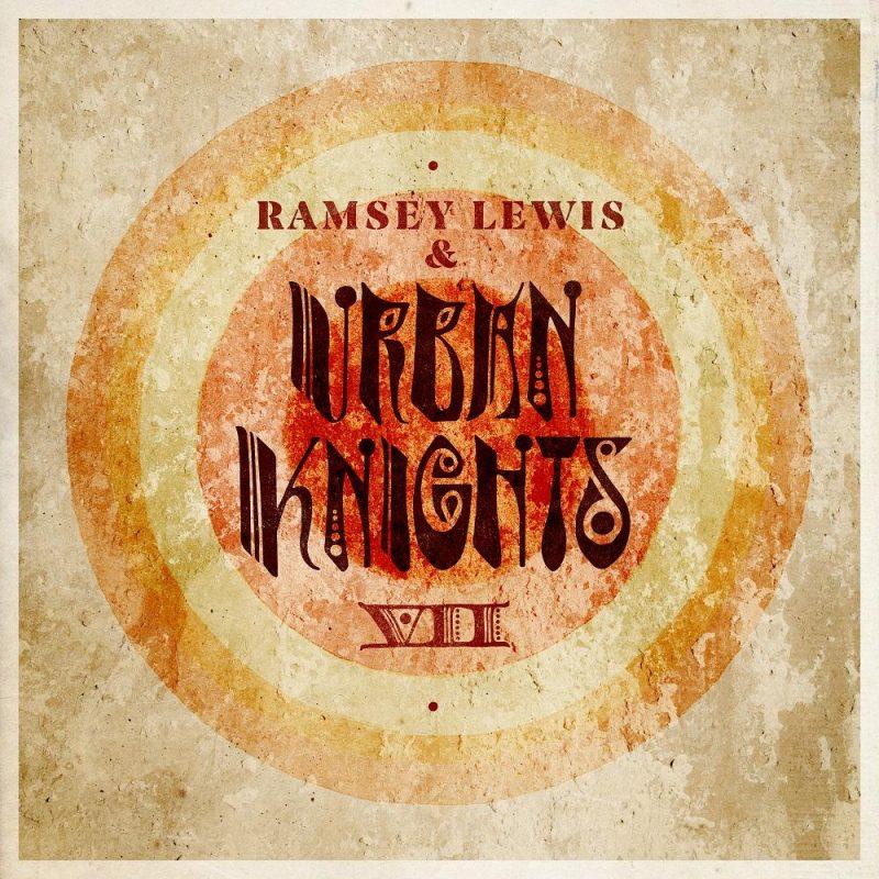 Ramsey Lewis & Urban Knights, VII