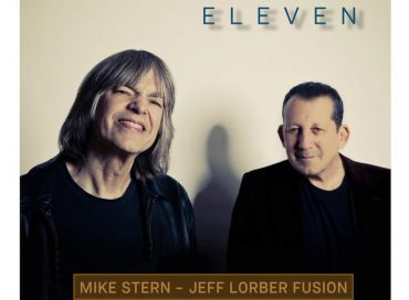 Mike Stern/Jeff Lorber Fusion:  Eleven  (Concord Jazz)