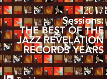 Berklee College of Music: 2017 Sessions: The Best of the Jazz Revelation Records Years (Jazz Revelation)