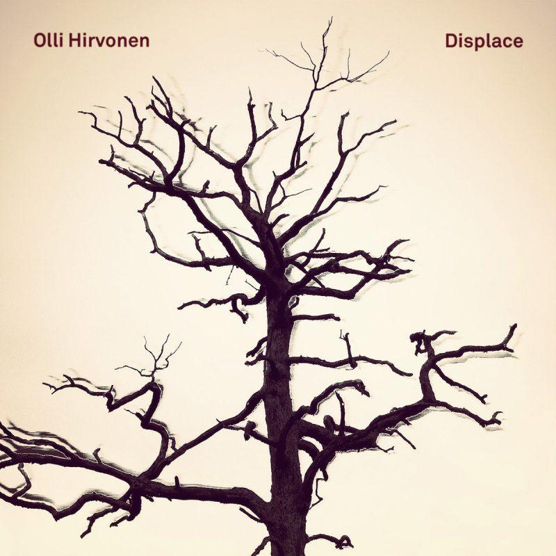 Olli Hirvonen, Displace