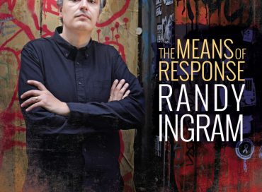 Randy Ingram: The Means of Response (Carrier)