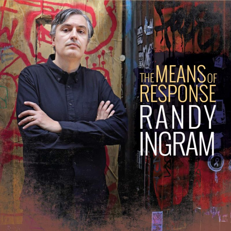 Randy Ingram, The Means of Response