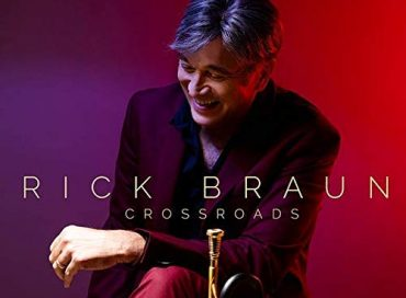 Rick Braun: Crossroads (Shanachie)