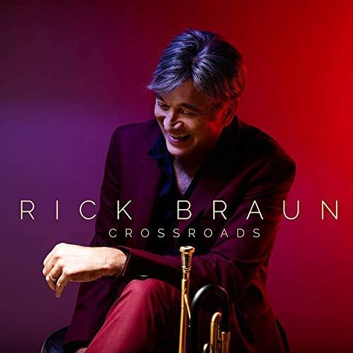 Rick Braun, Crossroads