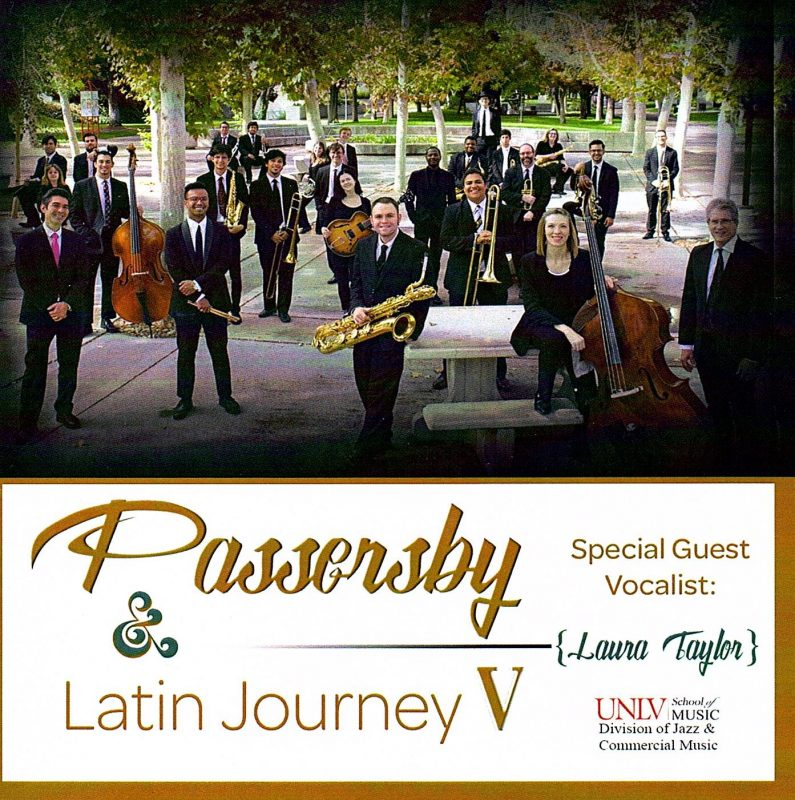 UNLV Jazz Studies Program: Passersby/Latin Journey V