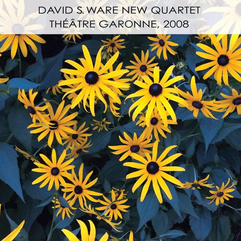 David S. Ware New Quartet: Theatre Garonne, 2008