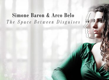 Simone Baron & Arco Belo: The Space Between Disguises (GenreFluid)