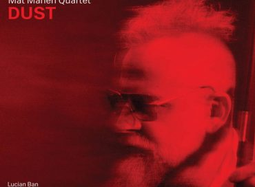 Mat Maneri Quartet: Dust (Sunnyside)