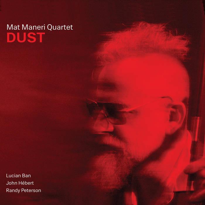 Mat Maneri Quartet, Dust
