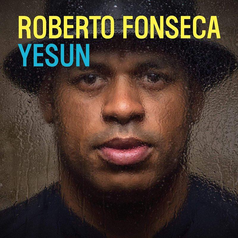 Roberto Fonseca, Yesun