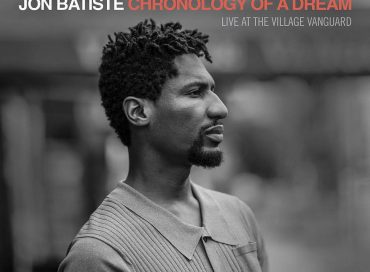 Jon Batiste: Chronology of a Dream: Live at the Village Vanguard (Verve)