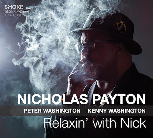 Nicholas Payton, Relaxin' with Nick