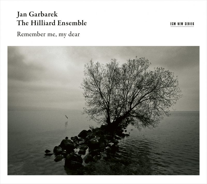 Jan Garbarek/Hilliard Ensemble, Remember me, my dear